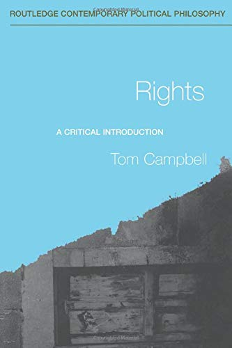 9780415281157: Rights: A Critical Introduction (Routledge Contemporary Political Philosophy)