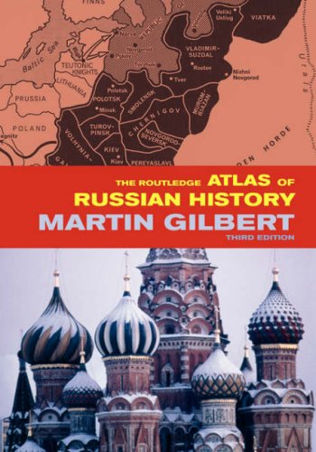 9780415281188: The Routledge Atlas of Russian History: From 800 BC to the Present Day (Routledge Historical Atlases)