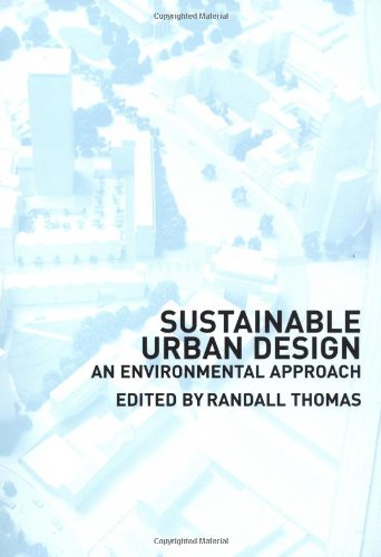 Sustainable Urban Design: An Environmental Approach