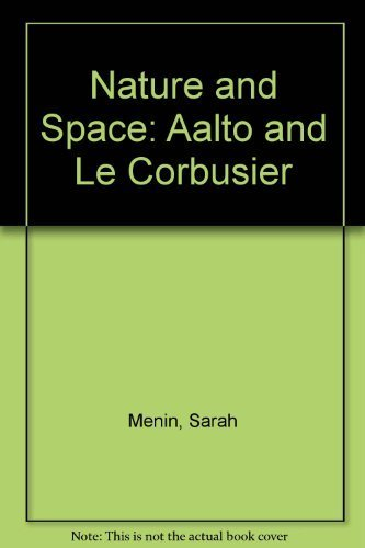 9780415281249: Nature and Space: Aalto and Le Corbusier
