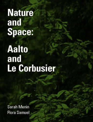 9780415281256: Nature and Space: Aalto and Le Corbusier