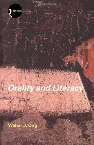 9780415281287: Orality and Literacy (New Accents) (Volume 18)