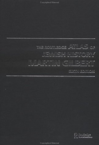 9780415281492: The Routledge Atlas of Jewish History, 6th Edition (Routledge Historical Atlases)