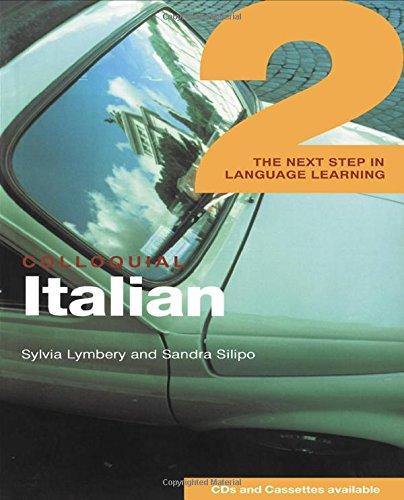 9780415281560: Colloquial Italian 2: The Next Step in Language Learning (Colloquial Series (Multimedia)) (Book, CD, Cassette Package)