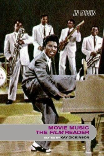 Movie Music, the Film Reader: Dickinson, Kay