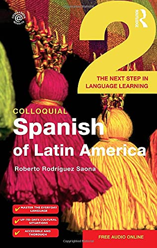 9780415281959: Colloquial Spanish of Latin America 2: The Next Step in Language Learning (COLLOQUIAL 2 SERIES)
