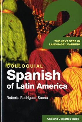 9780415281973: Colloquial Spanish of Latin America 2: The Next Step in Language Learning (COLLOQUIAL 2 SERIES)