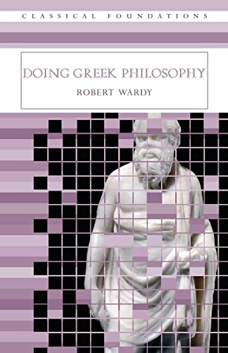 9780415282352: Doing Greek Philosophy (Classical Foundations)