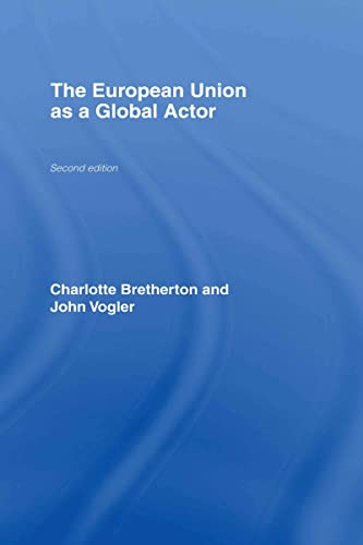 9780415282444: The European Union as a Global Actor
