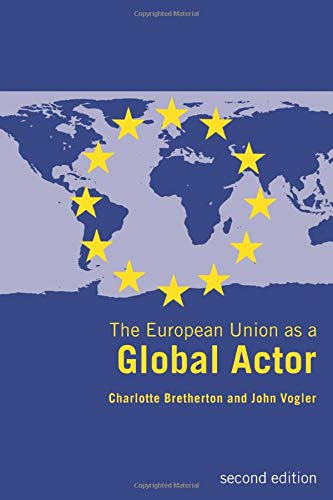 9780415282451: The European Union as a Global Actor