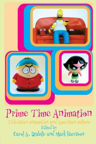 9780415283267: Prime Time Animation: Television Animation and American Culture