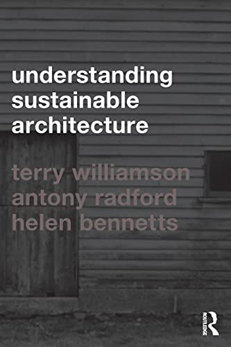 9780415283526: Understanding Sustainable Architecture