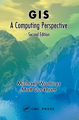 9780415283755: GIS: A Computing Perspective, Second Edition