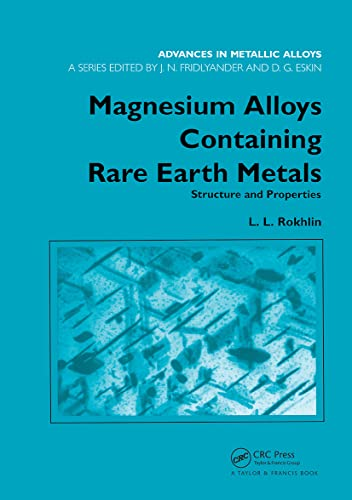 9780415284141: Magnesium Alloys Containing Rare Earth Metals: Structure and Properties (Advances in Metallic Alloys) (v. 3)