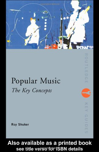 9780415284257: Popular Music: The Key Concepts (Routledge Key Guides)
