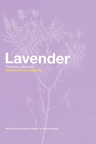 9780415284868: Lavender: The Genus Lavandula (Medicinal and Aromatic Plants - Industrial Profiles)