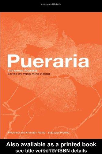 Pueraria: The Genus Pueraria: Wing Ming Keung (Ed.)