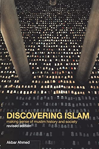 9780415285254: Discovering Islam: Making Sense of Muslim History and Society