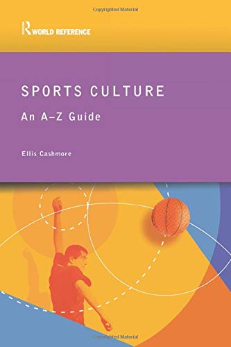 9780415285551: Sports Culture: An A-Z Guide (Routledge World Reference)