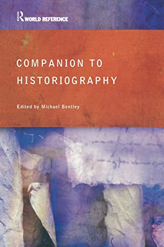 9780415285575: Companion to Historiography (Routledge World Reference)