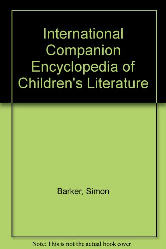 9780415285599: International Companion Encyclopedia of Children's Literature (Routledge World Reference)