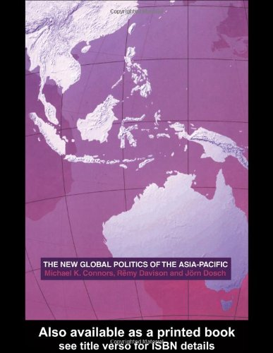 9780415285636: The New Global Politics of the Asia Pacific