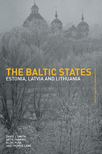 9780415285803: The Baltic States: Estonia, Latvia and Lithuania (Postcommunist States and Nations)