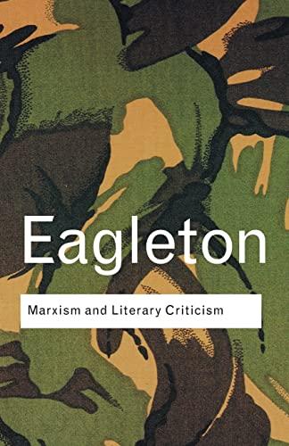 Marxism and Literary Criticism: Eagleton