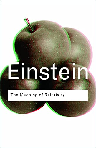 9780415285889: The Meaning of Relativity (Routledge Classics)