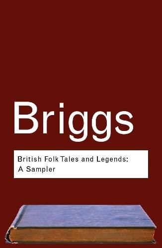 9780415286022: British Folk Tales and Legends: A Sampler (Routledge Classics) (Volume 13)