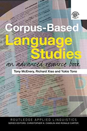 9780415286220: Corpus-Based Language Studies: An Advanced Resource Book (Routledge Applied Linguistics)