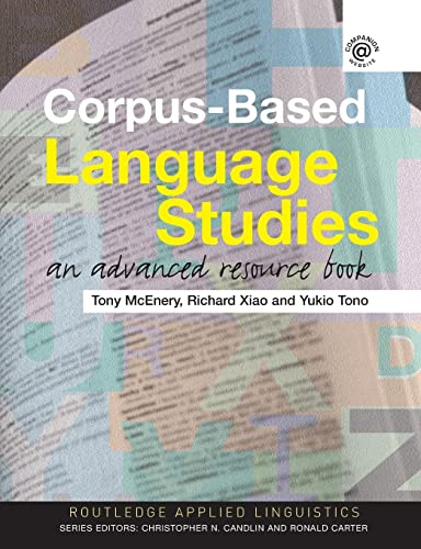 9780415286237: Corpus Based Language Studies: An Advanced Resource Book (Routledge Applied Linguistics)