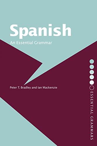 9780415286435: Spanish: An Essential Grammar