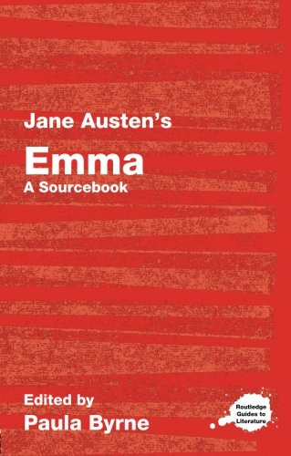 9780415286510: Jane Austen's Emma: A Routledge Study Guide and Sourcebook (Routledge Guides to Literature)