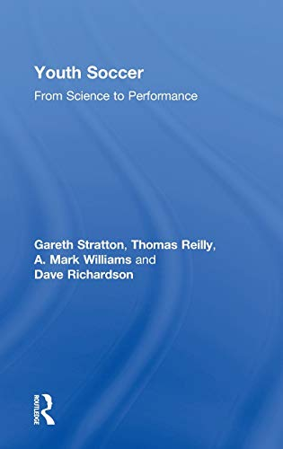 9780415286619: Youth Soccer: From Science to Performance