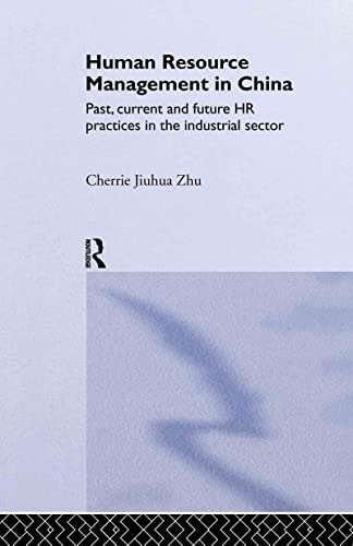 Human Resource Management in China: Past, Current: Cherrie Zhu