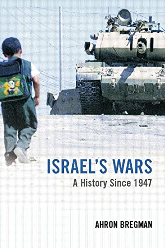 9780415287166: Israel's Wars: A History since 1947: From the 1947 Palestine War to the Al-Aqsa Intifada (Warfare and History)
