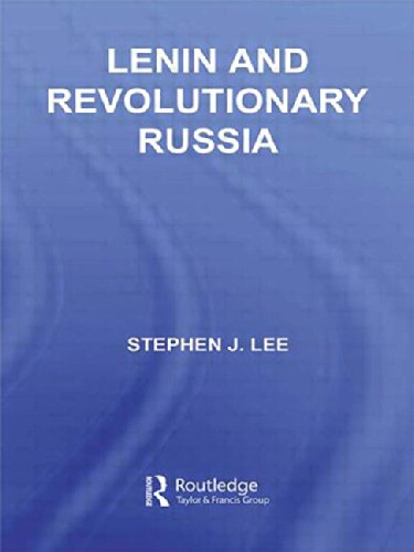 Lenin and Revolutionary Russia (Hardback): Stephen J. Lee