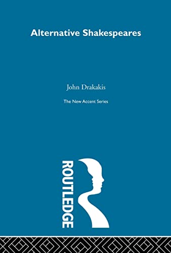 9780415287227: New Accents: Alternative Shakespeares