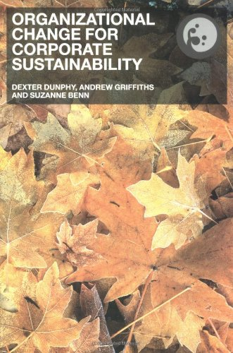 9780415287418: Organizational Change for Corporate Sustainability: A Guide for Leaders and Change Agents of the Future (Understanding Organizational Change)