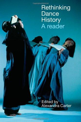9780415287470: Rethinking Dance History: A Reader