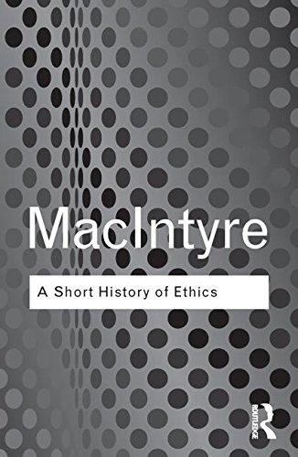 A Short History of Ethics: A History: MacIntyre, Alasdair (Author)