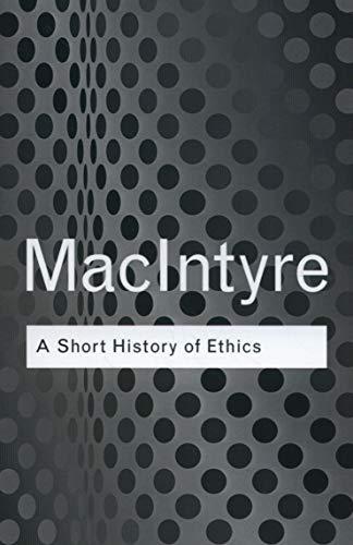 9780415287494: A Short History of Ethics (Routledge Classics)