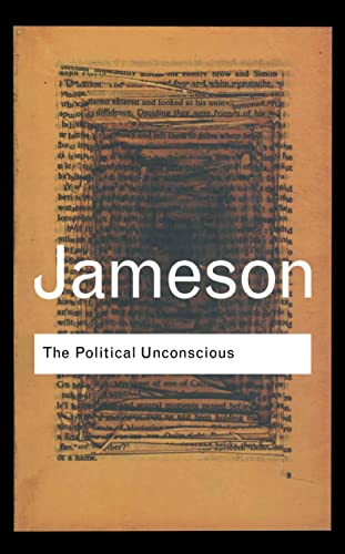 9780415287500: The Political Unconscious: Narrative as a Socially Symbolic Act (Routledge Classics)