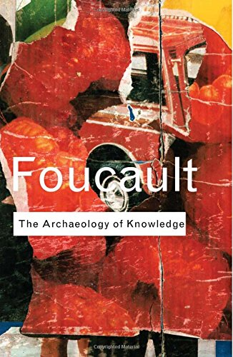 9780415287524: Archaeology of Knowledge (Routledge Classics)