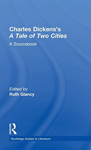 9780415287593: Charles Dickens's A Tale of Two Cities: A Routledge Study Guide and Sourcebook (Routledge Guides to Literature)