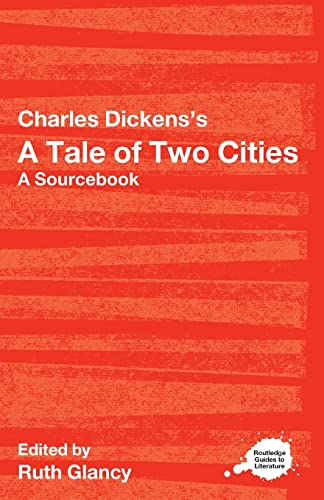 9780415287609: Charles Dickens's A Tale of Two Cities: A Routledge Study Guide and Sourcebook (Routledge Guides to Literature)