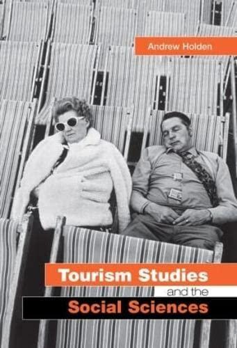 9780415287753: Tourism Studies and the Social Sciences