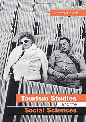 9780415287760: Tourism Studies and the Social Sciences