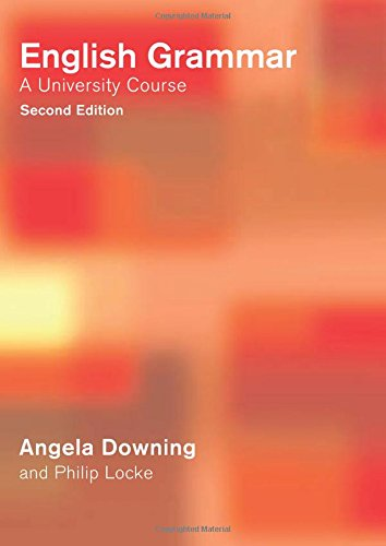 9780415287876: English Grammar: A University Course